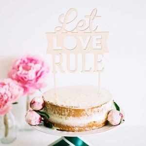 Cake Topper Let Love Rule