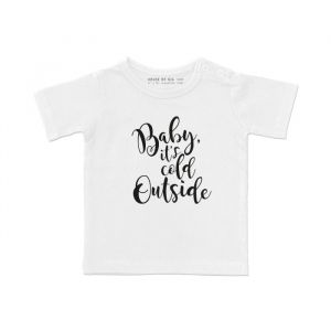 Baby It's cold outside T-shirt