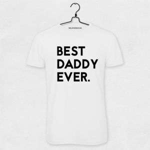 Best daddy ever t-shirt