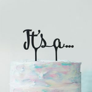 Gender reveal taarttopper It's a...acryl