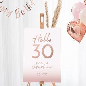 Welkomstbord verjaardag hello 30