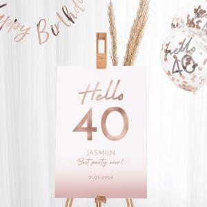 Welkomstbord verjaardag hello 40